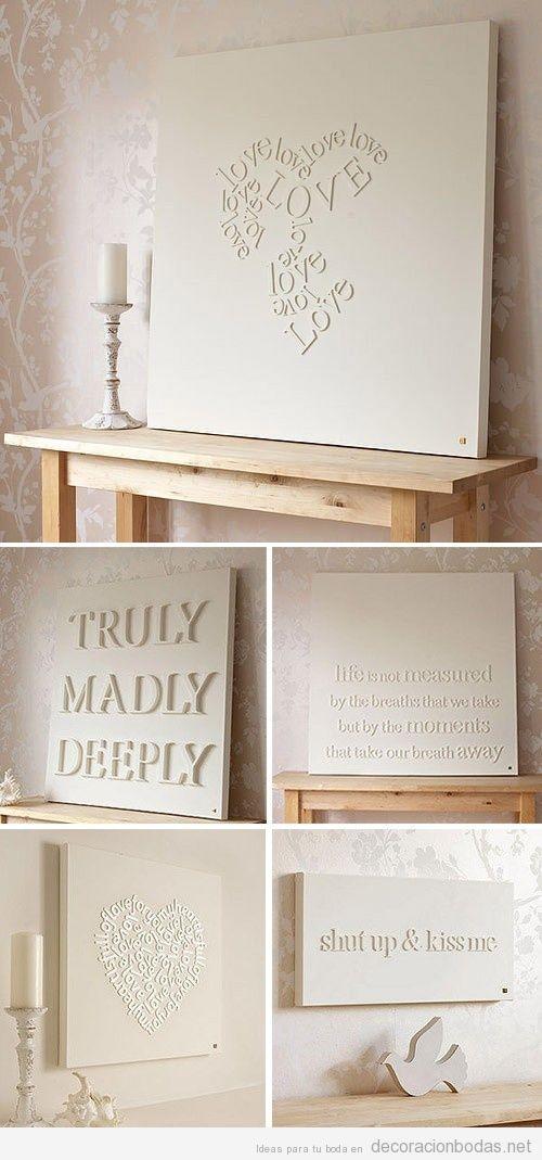 Cuadros blancos con palabras y frases de amor para decorar for Pintar paredes ideas originales